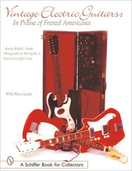 Vintage Electric Guitars: In Praise of Fretted Americana