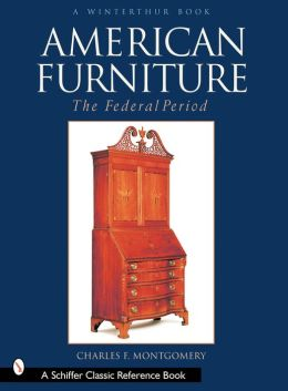 American Furniture, the Federal Period, in the Henry Francis du Pont Winterthur Museum