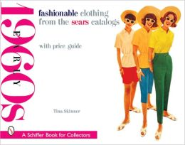 Fashionable Clothing from the Sears Catalogs