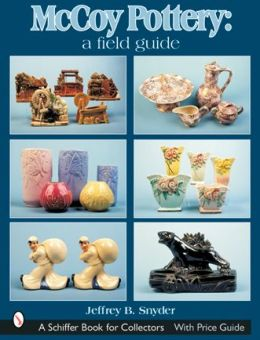 McCoy Pottery: A Field Guide