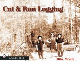 Cut and Run Logging