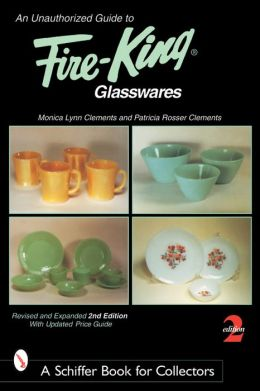 Unauthorized Guide to Fire-King Glasswares