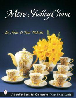 More Shelley China