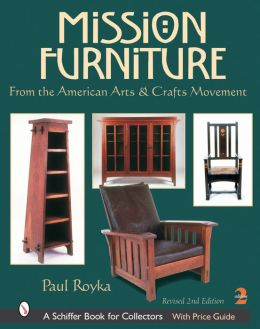Mission Furniture: From the American Arts & Crafts Movement