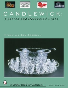 Candlewick Glass: Colored and Decorated Lines