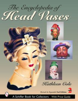Encyclopedia of Head Vases