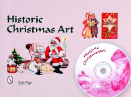 Historic Christmas Art: Santa, Angels, Poinsettia, Holly, Nativity, Children, and More Royalty-Free Images on CD