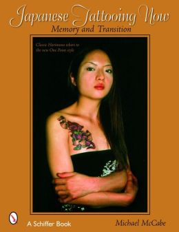 Japanese Tattooing Now: Memory and Transition, Classic Horimono to the New One Point Style