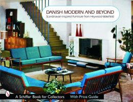Danish Modern and Beyond: Scandinavian Inspired Furniture from Heywood-Wakefield with Price Guide