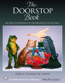 The Doorstop Book: An Encyclopedia of Doorstop Collecting