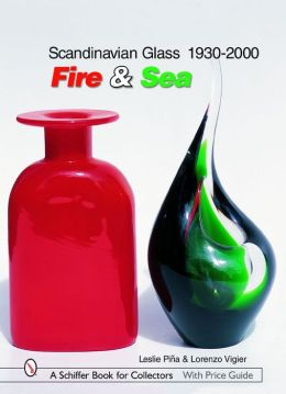 Scandinavian Glass, 1930-2000: Fire and Sea