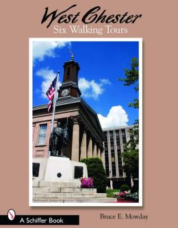 West Chester Six Walking Tours