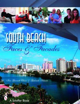South Beach: Faces and Facades