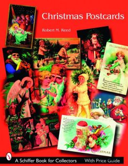 Christmas Postcards: A Collector's Guide