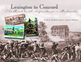 Lexington to Concord: The Road to Independence in Postcards