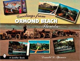 Greetings from Ormond Beach, Florida