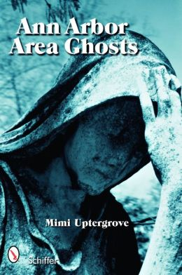 Ann Arbor Area Ghosts
