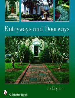 Entryways and Doorways by Jo Cryder | 9780764328589 | Paperback ...