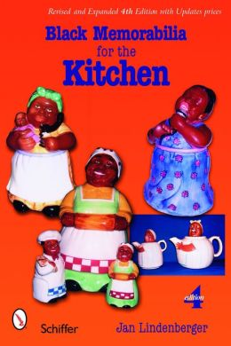 Black Memorabilia for the Kitchen Revised & Expanded 4th Edition
