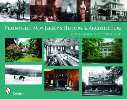 Plainfield, New Jersey's History and Architecture