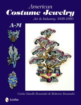American Costume Jewelry: Art and Industry, 1935-1950, A-M