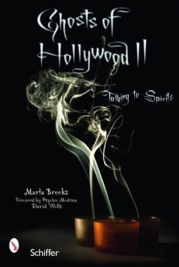 Ghosts of Hollywood II: Talking to Spirits