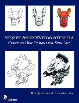Street Shop Tattoo Stencils: Creating New Designs for Skin Art
