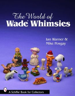 The World of Wade Whimsies