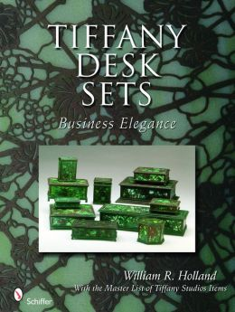 Tiffany Desk Sets: Business Elegance with the Master List of Tiffany Studios Items