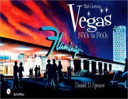 Mid-Century Vegas 1930s to 1960s