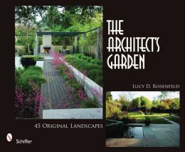 The Architect's Garden 45 Original Landscapes