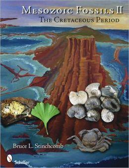 Mesozoic Fossils II: the Cretaceous Period