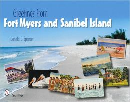 Greetings from Fort Myers and Sanibel Island, Florida & Surrounding communities