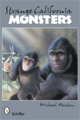 Strange California Monsters