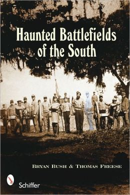 Haunted Battlefields of the South