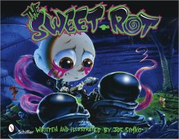 The Sweet Rot