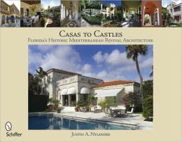 Casas to Castles: Florida's Historic Mediterranean Revival Architecture