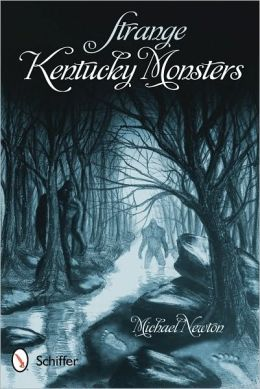 Strange Kentucky Monsters