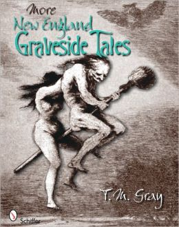 More New England Graveside Tales