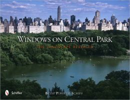 Windows on Central Park: The Landscape Revealed