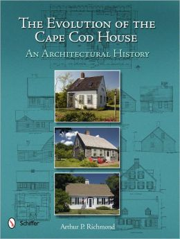 The Evolution of the Cape Cod House: An Architectural History