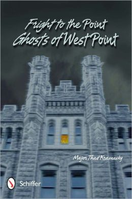 Fright to the Point: Ghosts of West Point