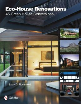 Eco-House Renovations: 45 Green Home Conversions