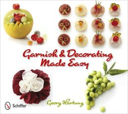 Garnish and Decorating Made Easy