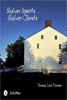 Shaker Spirits, Shaker Ghosts
