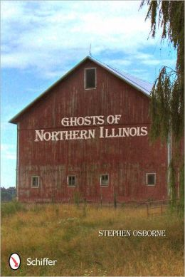 Ghosts of Northern Illinois