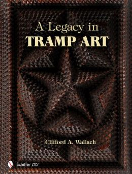 A Legacy in Tramp Art