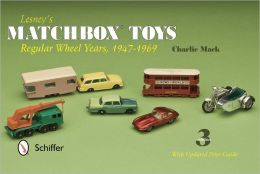 Lesney's Matchbox Toys: Regular Wheel Years, 1947-1969