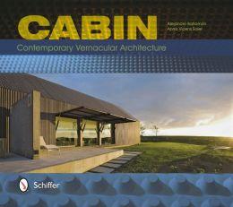 Cabin: Contemporary Vernacular Architecture