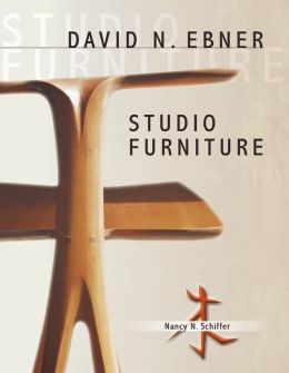 David N. Ebner: Studio Furniture